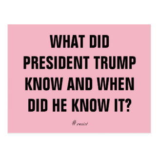 What Did Trump Know and When Did He Know It Postcard