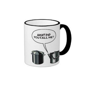 What Did You Call Me? Mug