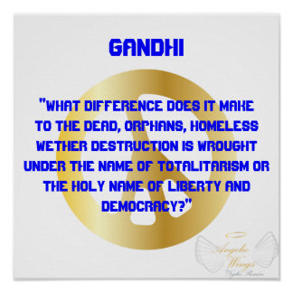 """"""" What  Difference Does It Make...?""""Gandhi -Cust. Poster"""