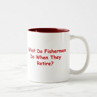 What Do Fishermen Do When They Retire? Two-Tone Coffee Mug