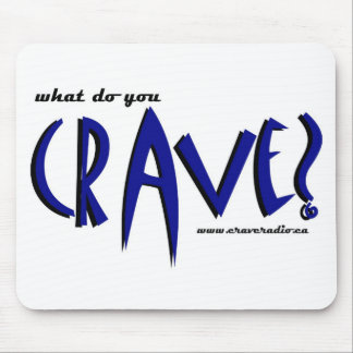 What do you crave mouse pad