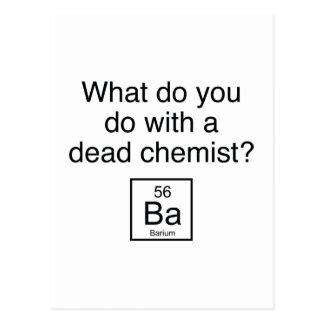 What Do You Do With A Dead Chemist? Barium Postcard