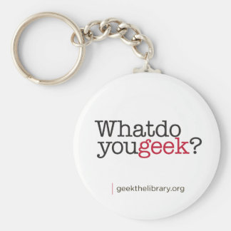 What do you geek? basic round button keychain