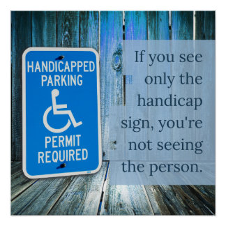 What do you see? Handicap sign Poster