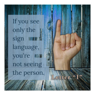 What do you see? Sign Language Poster