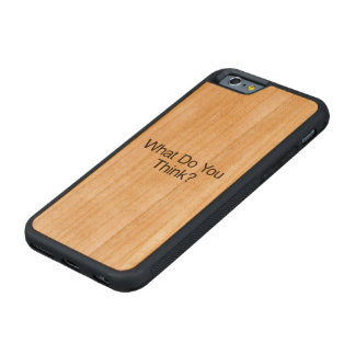 What Do You Think?.ai Carved® Cherry iPhone 6 Bumper Case