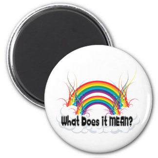 WHAT DOES IT MEAN? DOUBLE RAINBOW 2 INCH ROUND MAGNET