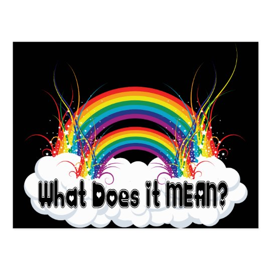 WHAT DOES IT MEAN? DOUBLE RAINBOW POSTCARD