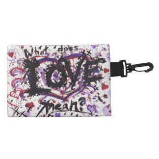 What does Love mean? -hateful version- clip bag