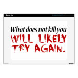 """What does not kill you... decals for 15"""" laptops"""