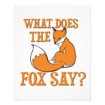 What Does The Fox Say? Custom Flyer