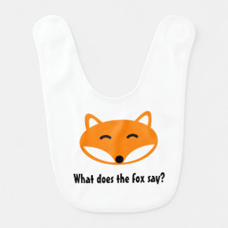 WHAT DOES THE FOX SAY cute baby bib
