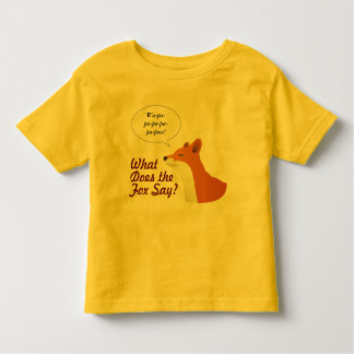 What Does the Fox Say Funny t-shirt