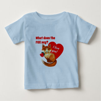 What Does the Fox Say Love You Heart Baby T-Shirt