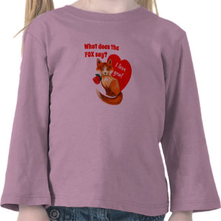 What Does the Fox Say Love You Heart Tees
