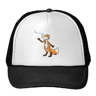 What Does the Fox Say now? Trucker Hat