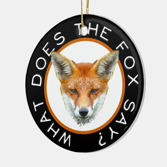 What Does The Fox Say? Ornament
