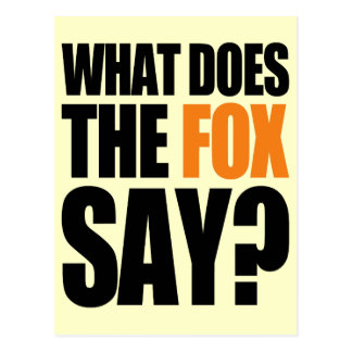 What Does The Fox Say Post Card