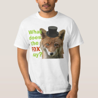 What Does The Fox Say? T-Shirt
