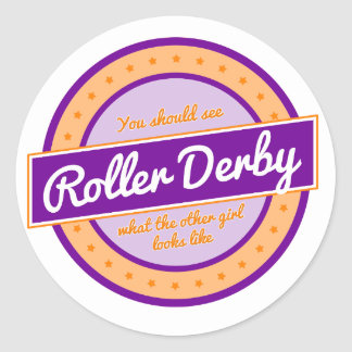 """""""What does the other girl look like"""" Roller Derby Classic Round Sticker"""
