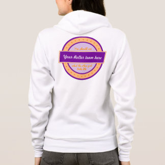 """What does the other girl look like"" Roller Derby Hoodie"