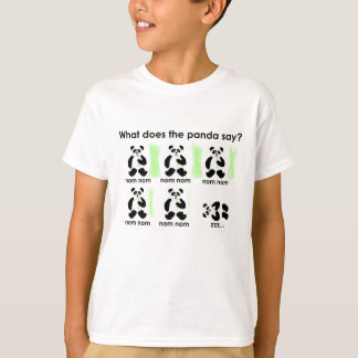 What does the panda say? T-Shirt
