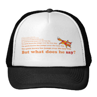 What Does the Quick Brown Fox Say? Trucker Hat