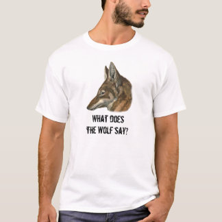 What does the Wolf Say? T-Shirt