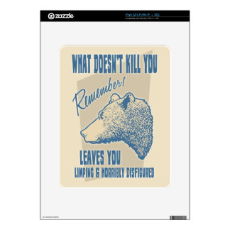 What Doesn't Kill You Decal For The iPad