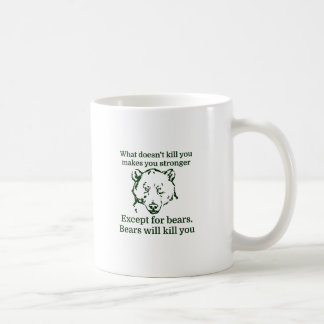 What doesn't kill you make you stronger coffee mug