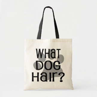 What Dog Hair? Tote Budget Tote Bag