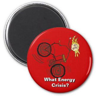 What Energy Crisis? Ride a Bike! 2 Inch Round Magnet
