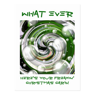 What Ever! Christmas Card