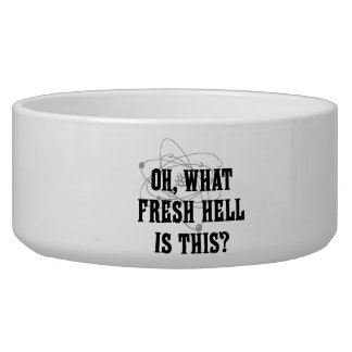 What fresh Hell is this? - Humor Gift Bowl