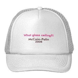 What glass ceiling?!, McCain-Palin 2008 Hat