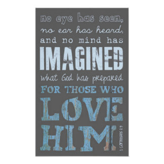 What God has prepared bible verse Poster