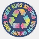 What Goes Around Classic Round Sticker