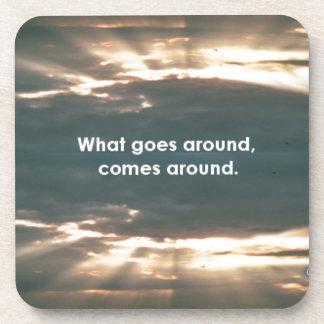 """What Goes Around Comes Around"" Coaster"