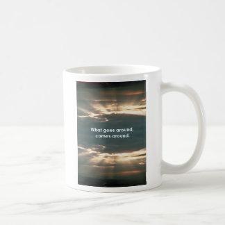 """What Goes Around Comes Around"" Coffee Mug"