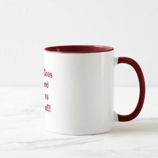 What Goes Around Comes Around!!! Mug