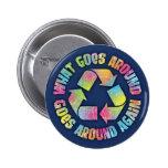 What Goes Around Pins