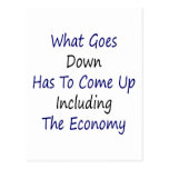 What Goes Down Has To Come Up Including The Econom Post Cards