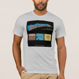 What Goes Up Light Apparel T-Shirt
