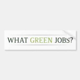 What Green Jobs Bumper Stickers