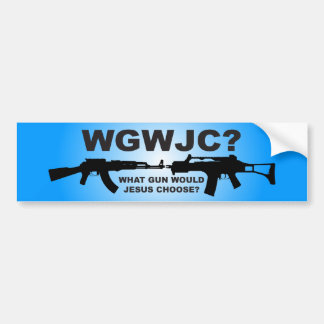 What Gun Would Jesus Choose? Car Bumper Sticker
