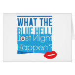 What Happen Last Night Greeting Card