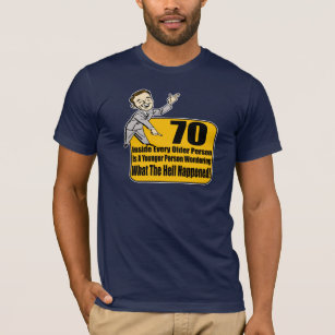 What Happened 70th Birthday Gifts T Shirt