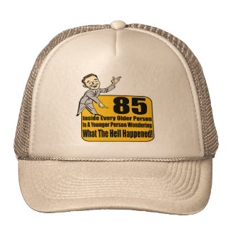 What Happened 85th Birthday Gifts Trucker Hat