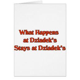 What happened at Dziadek's Stays at Dziadeks Card