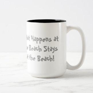 What Happens and the Beach Stays at the Beach Mug! Two-Tone Coffee Mug